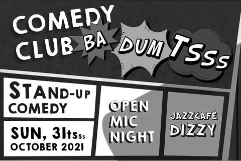 Comedy Club BA-DUM-TSSS – Open Mic Night
